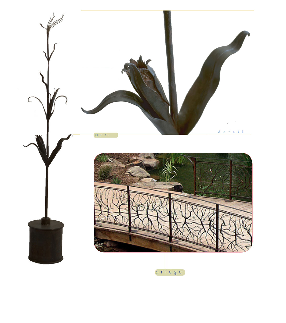 Urn and bridge are custom steel pieces made by Chad Manley Design.